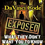 The Da Vinci Code Exposed: What They Don't Want You to Know |  Reality Entertainment