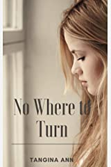 No Where to Turn Kindle Edition