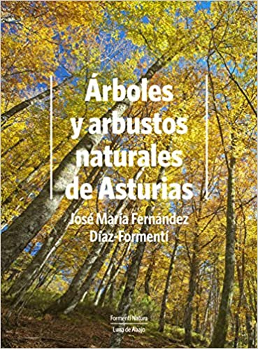 Árboles y arbustos naturales de Asturias
