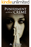 Punishment without Crime: A Family Saga (Contemporary fiction & Romance)