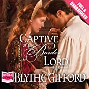 Captive of the Border Lord | Blythe Gifford