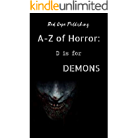 D is for Demons (A to Z of Horror Book 4)