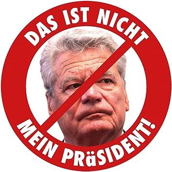 Aufkleber Sticker Das Ist Nicht Mein Präsident Sticker Set 10 Stück Auto