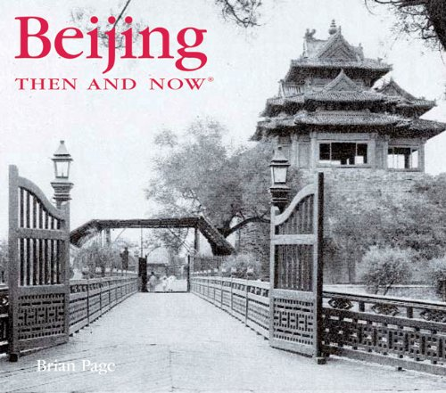 Beijing Then and Now (Then & Now Thunder Bay)