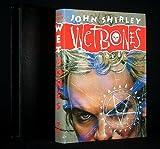 Wetbones, John Shirley, 0929480643