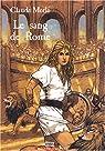 Vinka, tome 3 : Le Sang de Rome par Merle