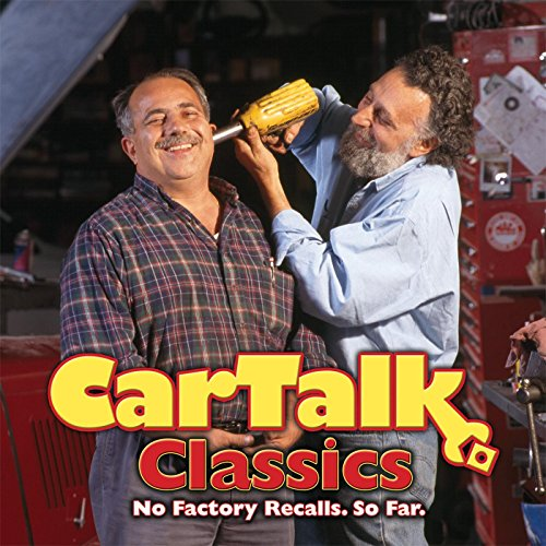 Car Talk Classics: No Factory Recalls. So Far. by HighBridge Audio