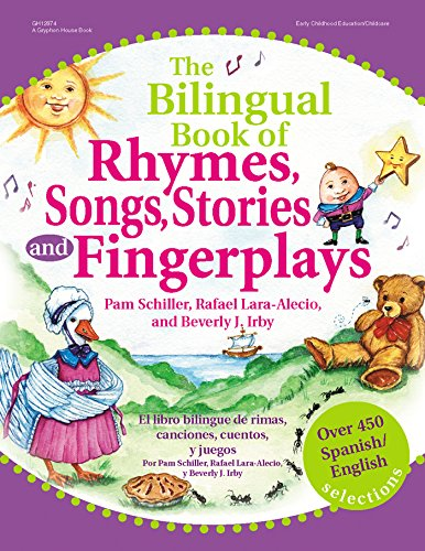 The Bilingual Book of Rhymes, Songs, Stories and Fingerplays: Over 450 Spanish/English Selections (English and Spanish E