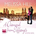 A Diamond from Tiffany's and Other Stories Audiobook by Melissa Hill Narrated by Noreen Leighton