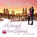 A Diamond from Tiffany's and Other Stories | Melissa Hill