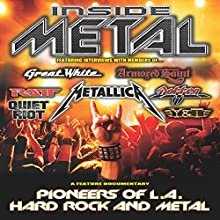 Inside Metal: Pioneers of LA Hard Rock and Metal, Part 1 Radio/TV Program Auteur(s) : Robert Nalbandian Narrateur(s) : Robert Nalbandian