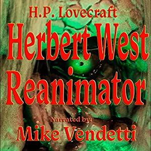 Herbert West: Reanimator Audiobook
