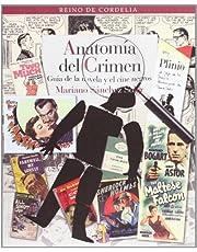Anatomía del crimen: Guía de la novela y el cine negros (REINO DE CORDELIA)