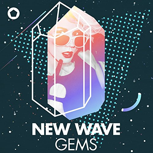 New Wave Gems