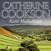 Katie Mulholland Audiobook by Catherine Cookson Narrated by Susan Jameson