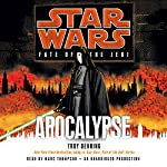 Apocalypse: Star Wars Legends (Fate of the Jedi) | Troy Denning