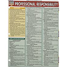 Professional Responsibility (Quick Study)