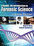 A Hands-On Introduction to Forensic Science 1st Edition