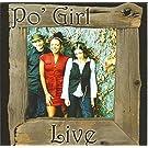 Po' Girl Live