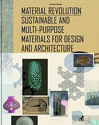 material-revolution-sustainable-and-multi-purpose-materials-for-design-and-architecture