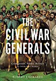 rival paper co - The Civil War Generals: Comrades, Peers, Rivals—In Their Own Words