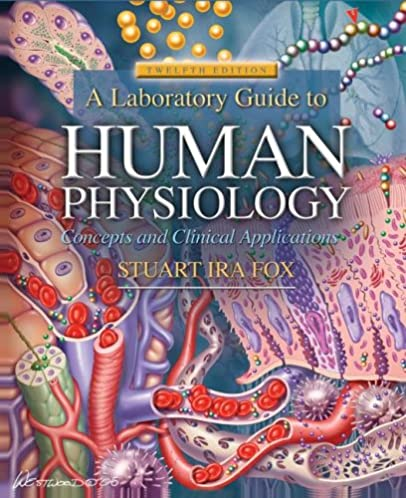 a laboratory guide to human physiology concepts and clinical rh amazon com Human Physiology Measurement Virtual Anatomy Lab Human Homeostasis