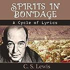 Spirits in Bondage: A Cycle of Lyrics Hörbuch von C.S. Lewis Gesprochen von: Jared Ristau-Hernandez