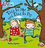 img - for This Is Me and This Is Pip (Collins Big Cat Phonics) book / textbook / text book