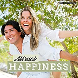 Attract Happiness - Subliminal Messages