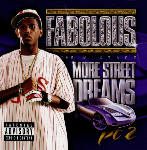 More Street Dreams Pt. 2 The - We Good Fabolous