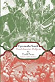 Eyes to the South, David Porter, 1849350760