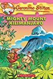 Mighty Mount Kilimanjaro, Geronimo Stilton, 0545103711