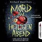Mord am Heiligen Abend: Eine Kevin-Byrne-Kurzgeschichte | Richard Montanari