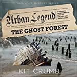 The Ghost Forest   Kit Crumb