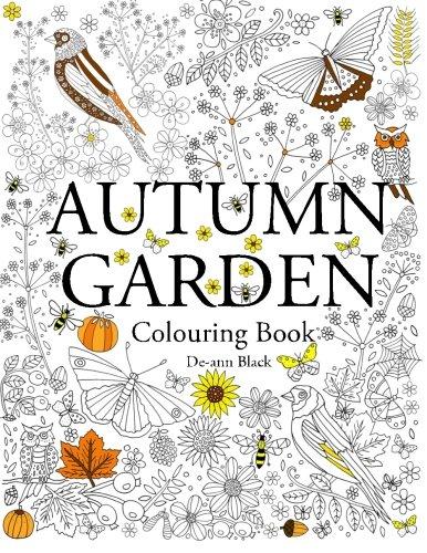 Autumn Garden: Colouring Book [De-ann Black] (Tapa Blanda)