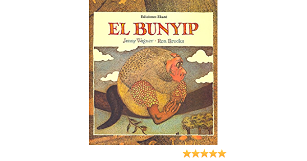 El Bunyip (Bosque de libros): Amazon.es: Jenny Wagner, Ron ...