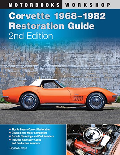 Corvette 1968-1982 Restoration Guide, 2nd Edition (Motorbooks -