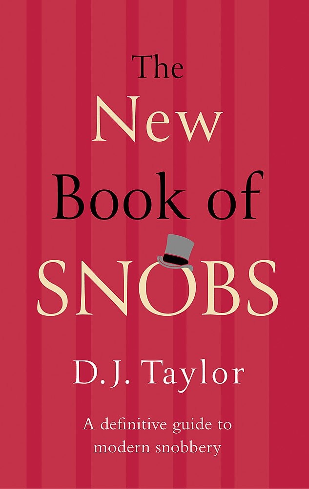Read Online The New Book of Snobs pdf epub