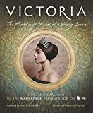 Image of Victoria: The Heart and Mind of a Young Queen: Official Companion to the Masterpiece Presentation on PBS