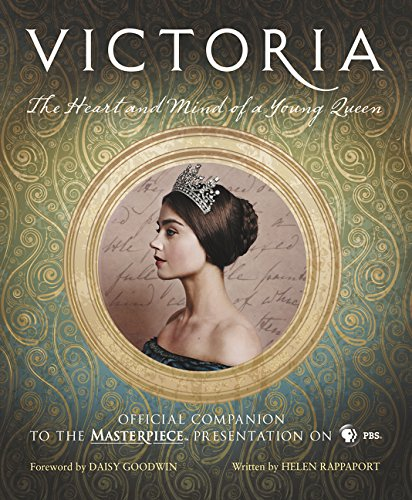 Pdf Arts Victoria: The Heart and Mind of a Young Queen: Official Companion to the Masterpiece Presentation on PBS