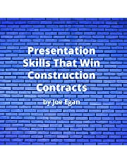 Presentation Skills That Win Construction Contracts