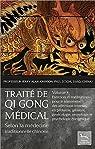 Traité de Qi Gong médical selon la médecine traditionnelle chinoise T4 par Johnson