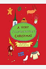 A Very Scandinavian Christmas: The Greatest Nordic Holiday Stories of All Time (A Very Christmas Book 4) Kindle Edition