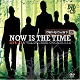 Now Is the Time: Live at Willow Creek (CD+DVD)