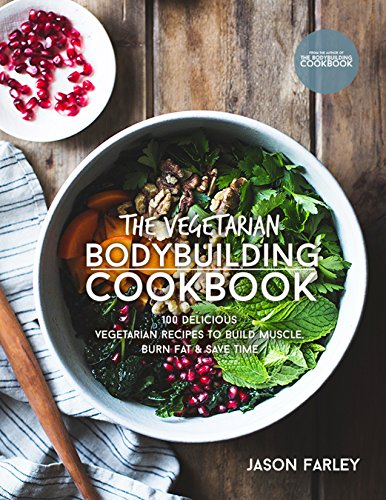 The vegetarian bodybuilding cookbook 100 delicious vegetarian read this book for free with kindle unlimited forumfinder Choice Image