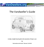 The VanDweller's Guide: A simple, straight-forward guide to the necessities of living in a van (English Edition)