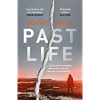 Past Life: the most gripping crime debut of 2019: an 'astonishing' and 'gripping' crime thriller