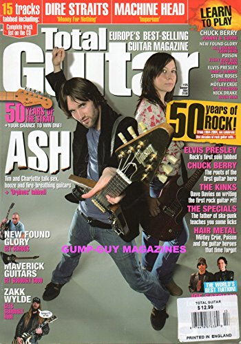 TOTAL GUITAR Summer 2004 Europe's Best Selling Guitar Magazine 50 Years Of Rock NEW FOUND GLORY: ALL DOWNHILL FROM HERE Dire Straits: Money For Nothing POISON: EVERY ROSE HAS ITS THORN Stone Roses