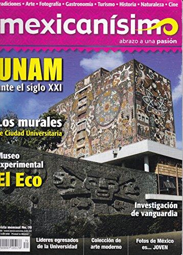 Revista mexicanísimo. Abrazo a una pasión. Número 70. UNAM ante el siglo XXI