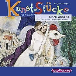 Marc Chagall: Das Brautpaar mit dem Eiffelturm (Kunst-Stücke für Kinder)